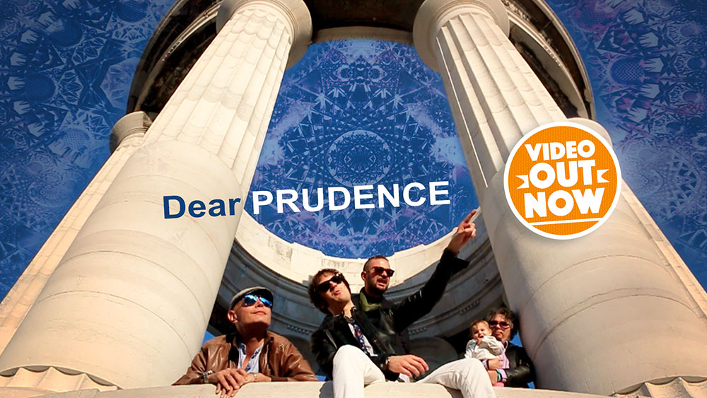 Dear Prudence - Video Out Now [IT]