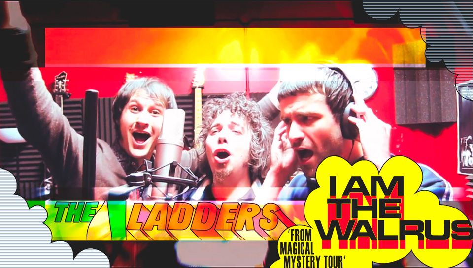 I Am The Walrus - The Ladders (Beatles cover)