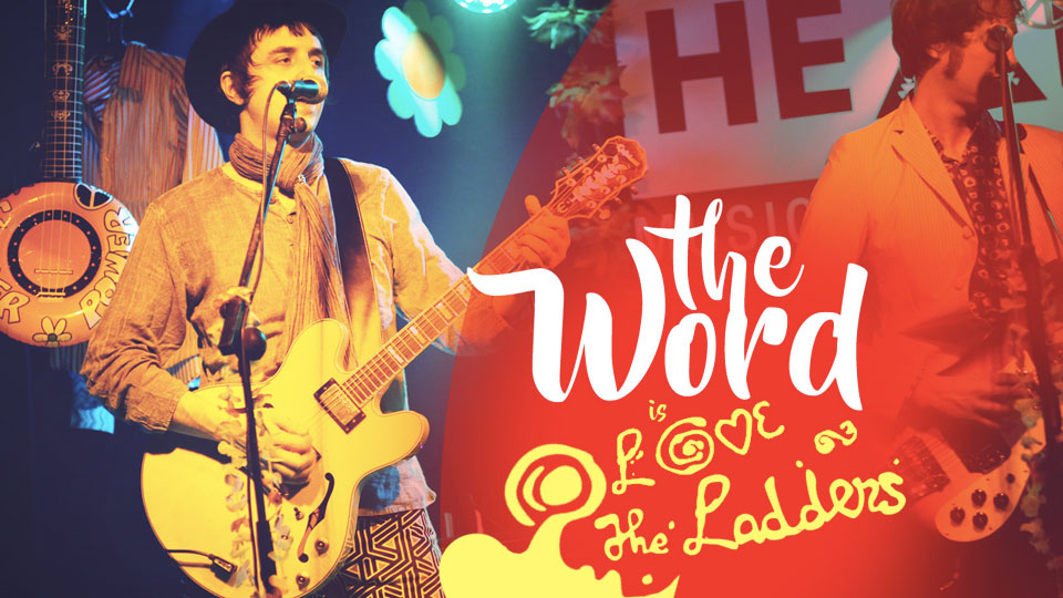 The Word - The Ladders (Beatles live cover)